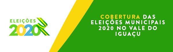 Cobertura das Eleições Municipais 2020 no Vale do Iguaçu